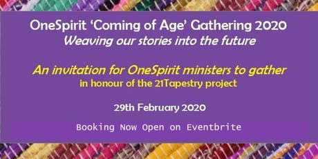 OneSpirit Coming of Age Gathering 2020 tickets