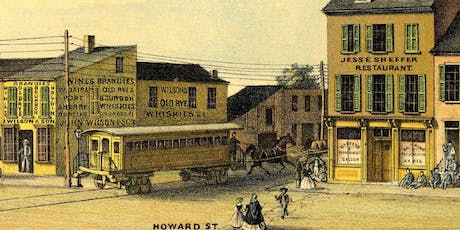 Baltimore Enters the Industrial Age: The 19th Century, Century of Change tickets