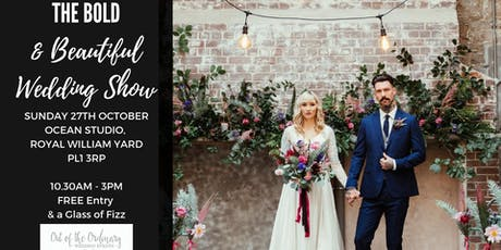 The Bold & Beautiful Wedding Show tickets