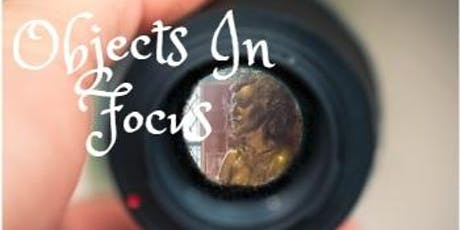 Objects In Focus Tours (22 August) tickets