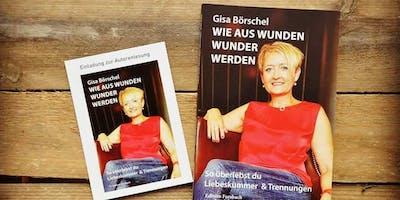 """Autorenlesung mit Gisa Steeg """"Wie aus Wunden Wunder werden"""""""