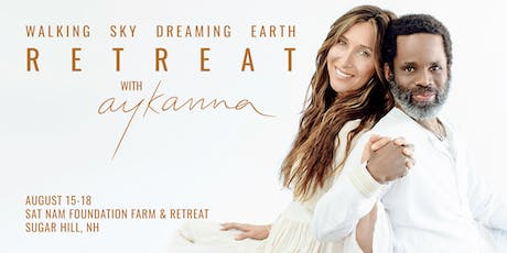 Walking Sky Dreaming Earth Retreat with Aykanna tickets