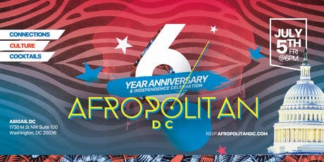 6 Year Anniversary of AfropolitanDC - Largest Cultural Mixer for Diaspora Professionals tickets