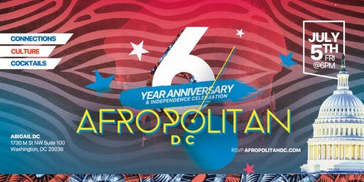 6 Year Anniversary of AfropolitanDC - Largest Cultural Mixer for Diaspora Professionals