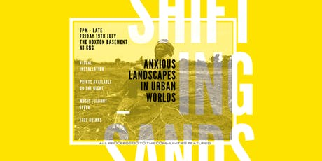 Shifting Sands: Anxious Landscapes in Urban Worlds tickets