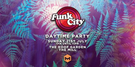 Funk City (The Mill, Birmingham) tickets