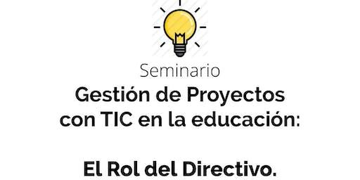 Seminario de Gestión de Proyectos con TIC: El Rol del directivo.