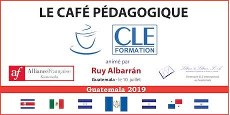 """Café Pédagogique CLE Formation 2019 : """" L'interculturel et le pluriculturel  : défi, opportunité et prolongement pour nos perspectives d'enseignement du FLE """", animé par Ruy Albarrán - Guatemala, Gte. boletos"""