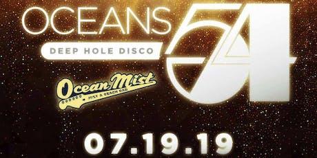Oceans 54 - Deep Hole Disco tickets