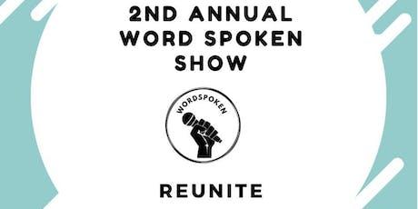 2nd Annual Wordspoken Show tickets