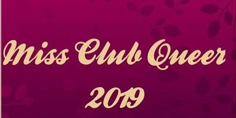 Miss Club Queer 2019 tickets