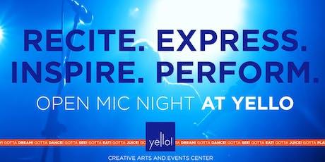 Open Mic Night at Yello!  tickets