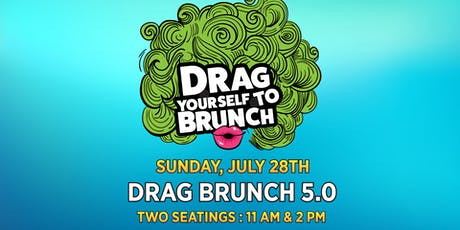 Drag Yourself to Brunch 5.0 tickets