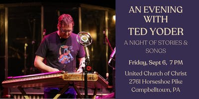 A Night of Stories and Songs w/ Ted Yoder