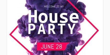 WELCOME TO MY HOUSE PARTY! tickets
