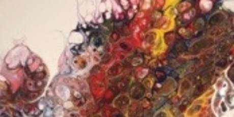 """""""So You Want To Be An Artist""""- Fluid Acrylic Paint Class tickets"""
