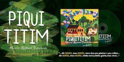 SHOW PIQUITITIM - Música Regional Brasileira