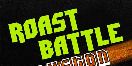 ROAST BATTLE - SEMI FINALS tickets