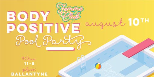 Femme Club Body Positive Pool Party
