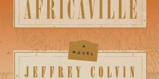 Africaville: A Novel by: Jeffrey Colvin