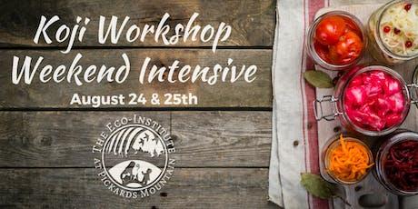 Koji Workshop Weekend Intensive tickets