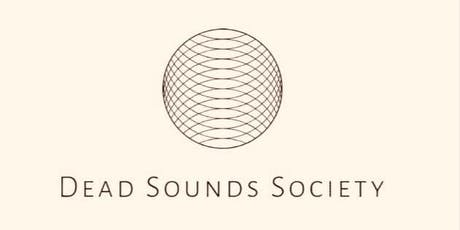Dead Sounds Society tickets
