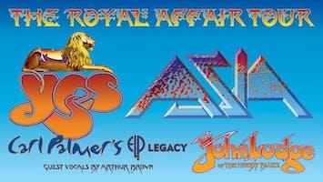 """The Royal Affair Tour"" Featuring Yes, Asia, John Lodge & Carl Palmer"