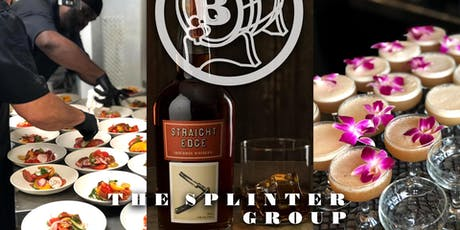 Splinter Group Whiskey Dinner tickets