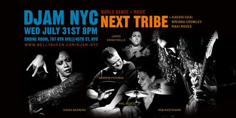 Djam NYC - World Music night with Next Tribe and Dancers tickets