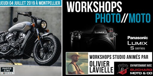 Workshops Photo//Moto PANASONIC - Animés par Olivier Lavielle