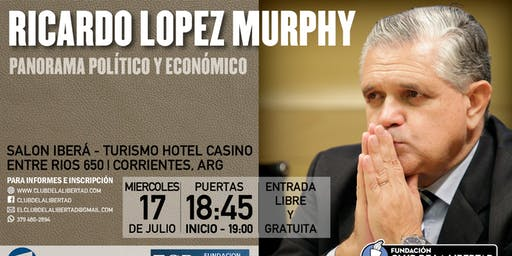 Ricardo Lopez Murphy en Corrientes