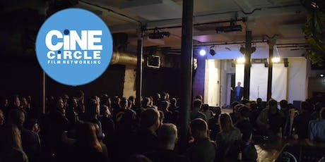 Cine Circle Networking - Film Funding tickets