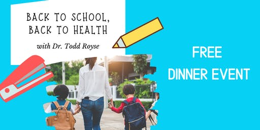 Back to School, Back to Health: Free Dinner Event