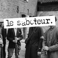 Le Saboteur, No Win, The Petty Saints