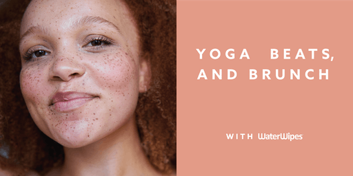 Yoga, Beats & Brunch with WaterWipes Facial Wipes