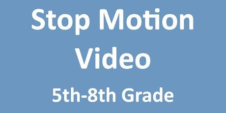 Stop Motion Video Class - July 11th tickets