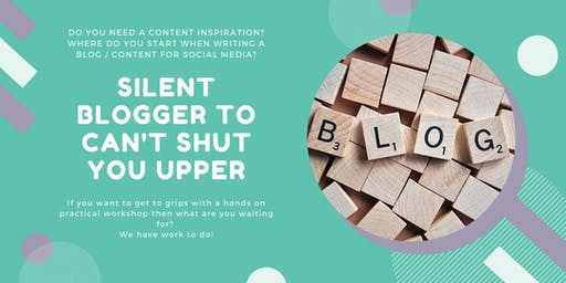 Silent Blogger to Can't Shut You Upper - Blog and content strategy planning