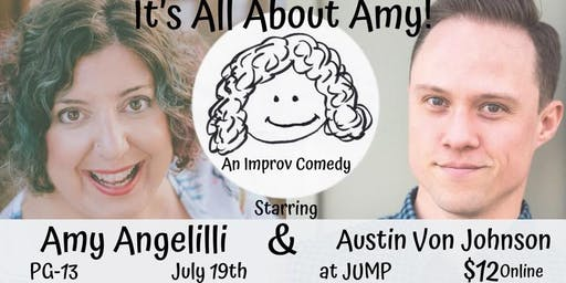 It's All About Amy! An Improv Comedy Show at JUMP