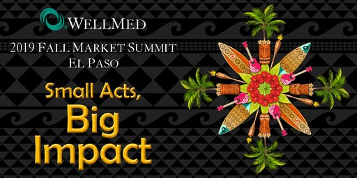 2019 El Paso Fall Market Summit: Small Acts, Big Impact