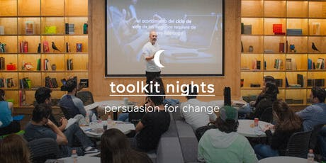 Toolkit Night: Persuasion for Change entradas