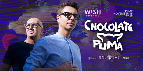 Chocolate Puma | Wish Lounge IRIS ESP101 Learn to Believe | FRI NOV 15 tickets