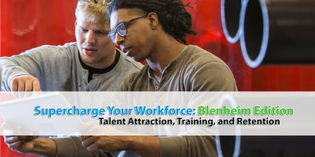 Supercharge Your Workforce: Blenheim Edition tickets