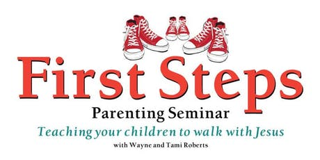 First Steps Parenting Seminar tickets
