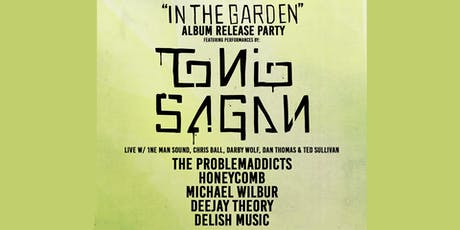 Tonio Sagan - In The Garden Album Release tickets