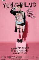 YUNGBLUD - Twisted Tales of the Ritalin Club Tour