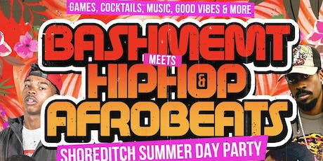 Bashment Meets Hip-Hop & Afrobeats Summer Day Party tickets