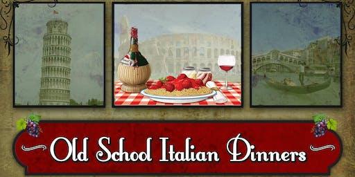 Old School Italian Dinners: Soulful Italian