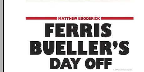 FREE Outdoor Movie: Ferris Bueller's Day Off tickets