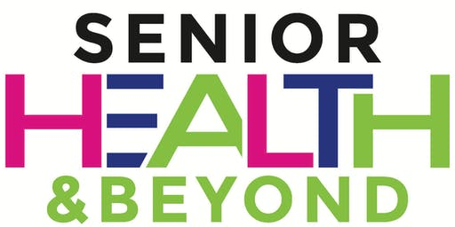 Senior Health and Beyond Expo