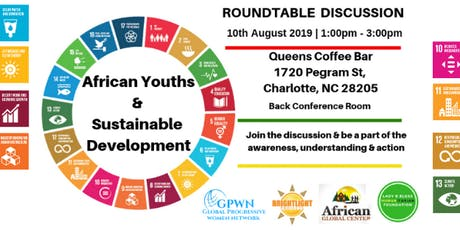 RoundTable Discussion: African Youths & Sustainable Development  tickets
